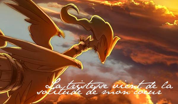 Pokemon-Chiic - La tristesse vient de la solitude de mon coeur