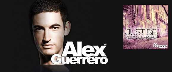 "ALLAN SILVEROSS REMIXEUR OFFICIEL DU TITRE ""JUST BE"", DU DJ ESPAGNOL ALEX GUERRERO"