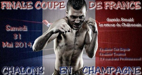 FINALE COUPE DE FRANCE CHALONS EN CHAMPAGNE AVEC RENALD GARRIDO
