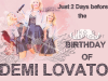 Demi Lovato - Her Birthday Coming Soon
