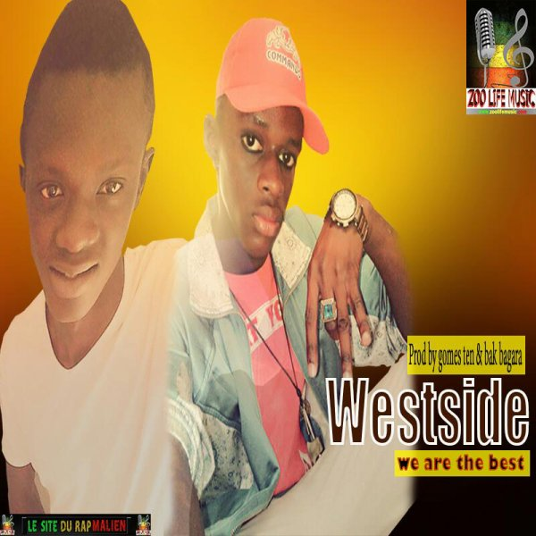 WE ARE THE BEST /  WESTSIDE MALI (2017)