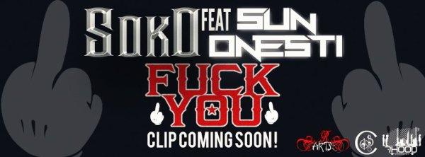 "Soko feat Sun Onesti ""fuck-you"""