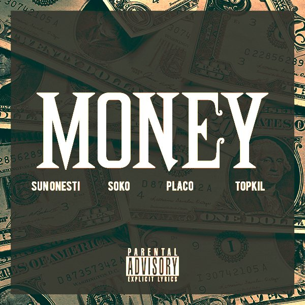 Money feat Placo x Topkil x Soko (2013)