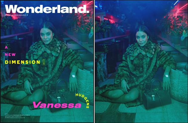 """"""" • Voici une photo de Nessa présente dans le magazine « Wonderland » USA Juin '19 -"""