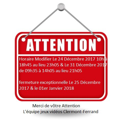 Attention Modification du 24 & 31 Décembre 2017