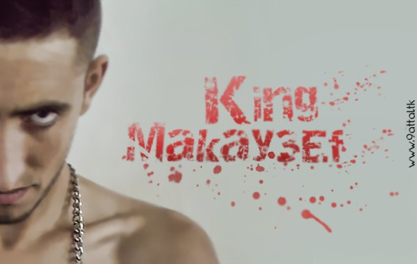 King Makay3éF