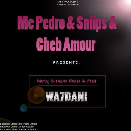 SniiPs Ft Mc-Pedro & Cheb Amour