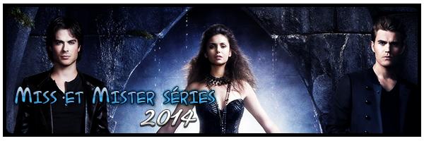 Miss et Mister séries 2014