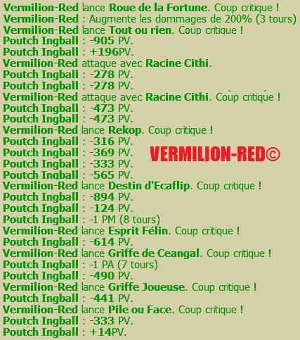 Présentation Kikooloïesque : Vermilion-Red©, La Brute à l'état Brut !