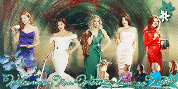 Xxx-Bienvenue sur Mon blog consacreé a Desperate Housewives-xxX