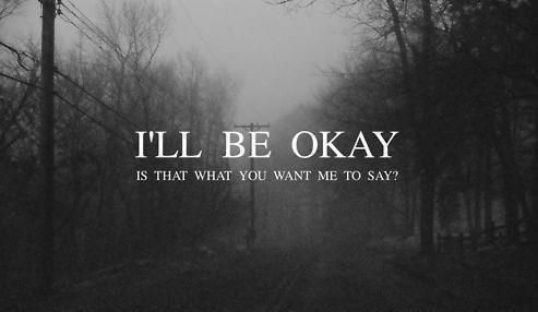 Ne t'en fais pas, je vais bien.