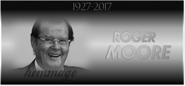 Hommage : Roger Moore
