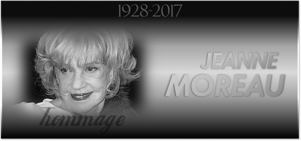 Hommage : Jeanne Moreau