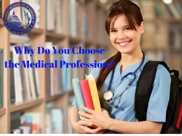 Why do you choose the Medical Profession?