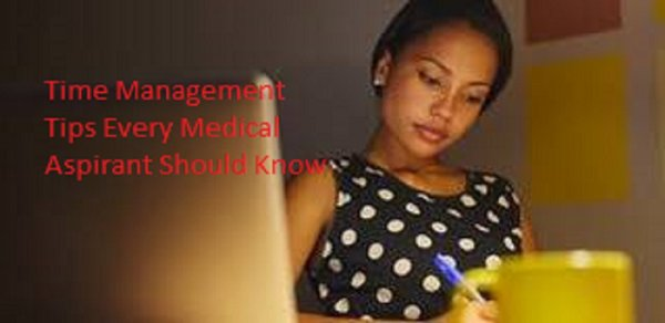 Top Time Management Tips Every Medical Aspirant Should Know