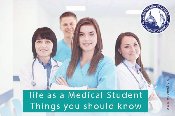 Life as a Medical Student : Things You Need to Know