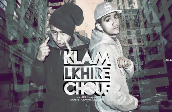KlamLkhiR -- ( ChouF )