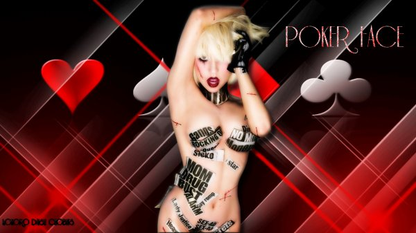 Poker face by me