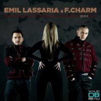 Emil Lassaria & F. Charm  / Like A Ferrari (Extended Mix)  (2011)