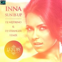 Inna  /  Sun Is Up (DJ Nejtrino & DJ Stranger Remix)  (2011)