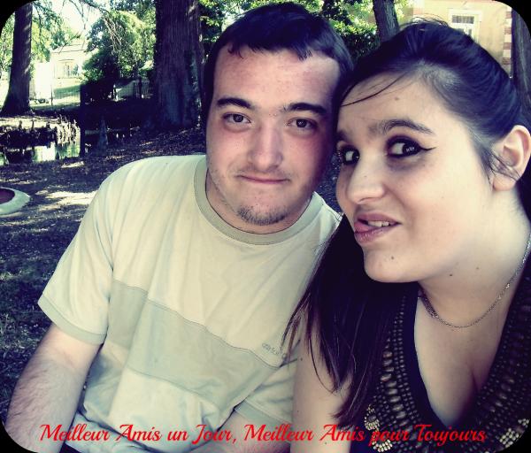 Meilleur Ami le seul & l'unique !