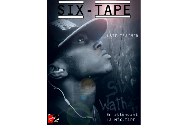 Six-Tape / Six_Juste t'aimer ft Yoka & Jn (2014)