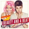 Justin Bieber & Nicki Minaj - Beauty and a beat