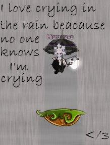 J'aime marcher dans la pluui, pcq personne cey si je pleure </3