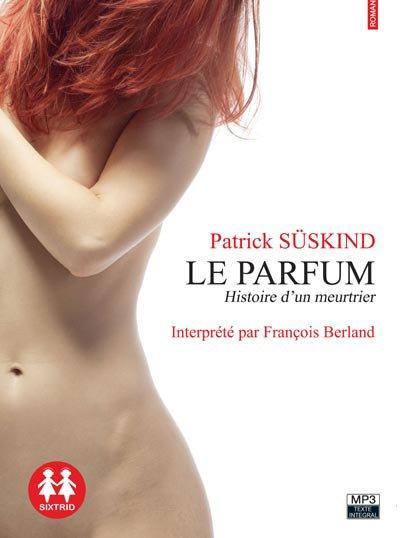 Le parfum raconté par François Berland