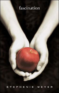 Fascination, Stephenie Meyer -
