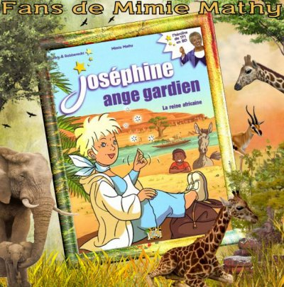 "N° 80 : BD Joséphine, ange gardien ""La reine africaine"""