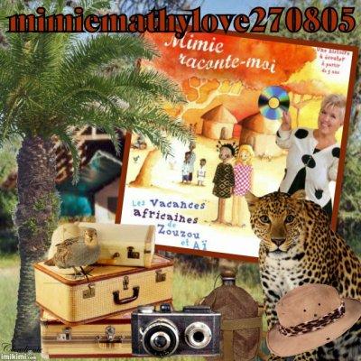 """article 175 : Mimie raconte-moi """"Les vacances africaines de Zouzou et  Aï"""""""
