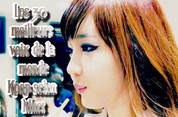 . . Les 30 plus belles voix du monde de la Kpop selon Mnet . .