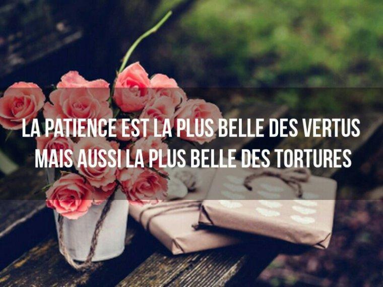 La patience ❤