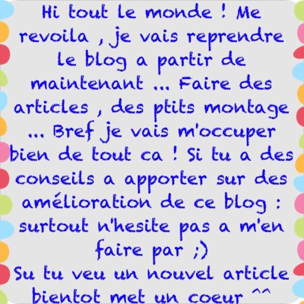 Reprise du blog ^^