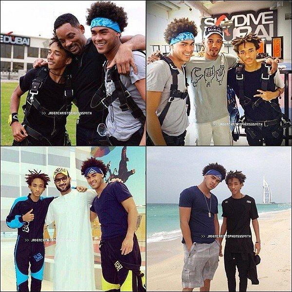 .  Février 2014 - Jaden, Will ainsi que Trey Smith sont actuellement à Dubaï. Ils ont été aperçu au VIIP ROOM, entrain de faire du saut à parachute et ont également pris du temps pour prendre des photos avec leurs fans.   .