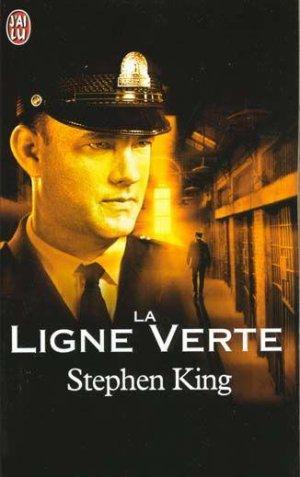 .   La ligne verte Stephen King .