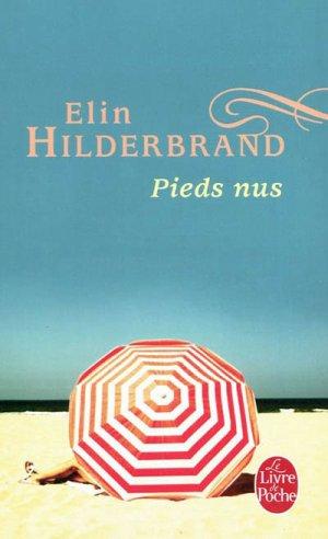 . Pieds nus Elin Hilderbrand  .