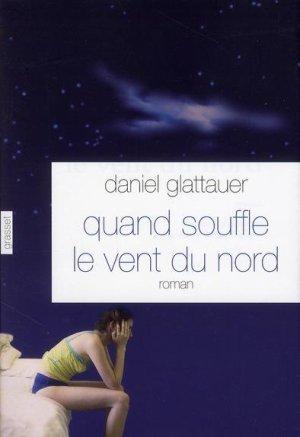 .   Quand souffle le vent du nord Daniel Glattauer .
