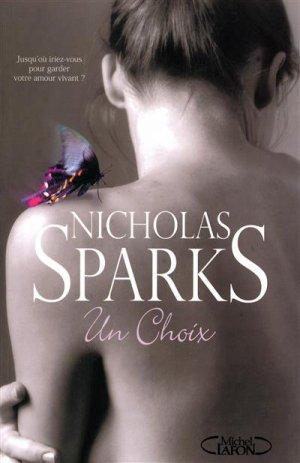 .  Un choix Nicholas Sparks .