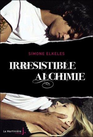 .  Irrésistible alchimie Simone Elkeles .