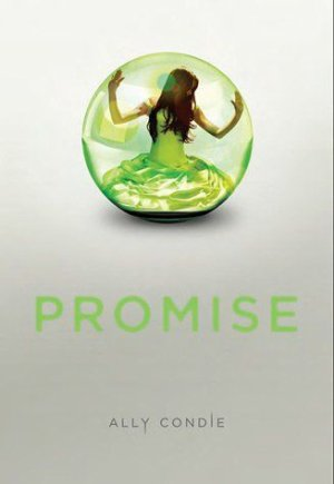 .  Promise tome 1 Ally Condie .