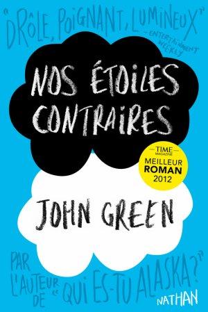 .  Nos étoiles contraires John Green .