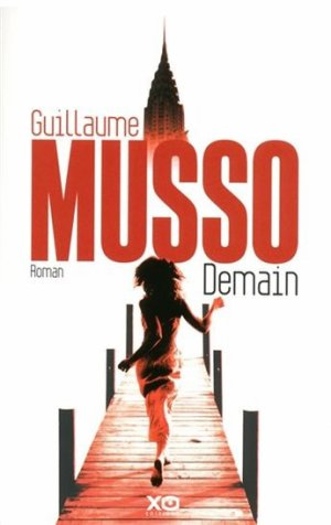 .  Demain Guillaume Musso .