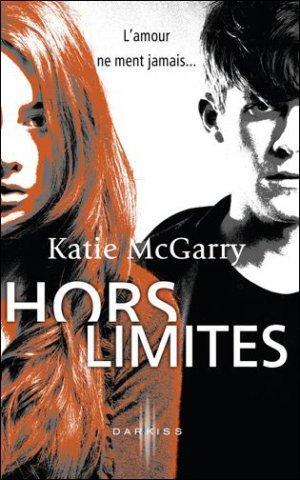 .  Hors limites Katie McGarry .