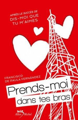 .  Prends-moi dans tes bras Francisco de Paula Fernández .