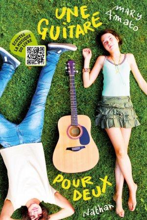 . Une guitare pour deux Mary Amato .