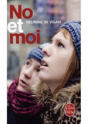 . No et moi Delphine de Vigan .