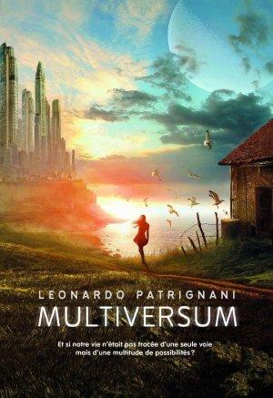 . Multiversum tome 1 Leonardo Patrignani .