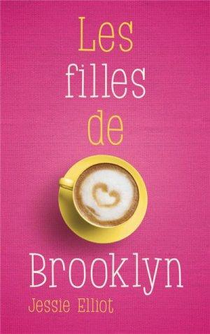 . Les filles de Brooklyn Jessie Elliot .